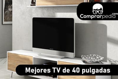 Mejores TV de 40 pulgadas baratas