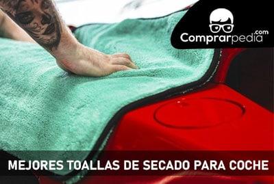 Mejores toallas de secado para coche