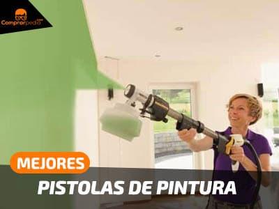 Mejores pistolas para pintar paredes