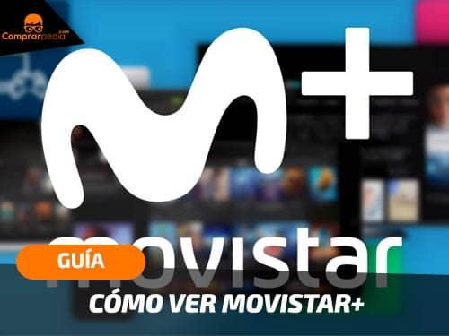Ver Movistar Plus gratis