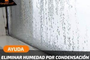 ¿Cómo quitar la humedad por condensación sin aislar paredes ni obras?