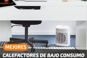 Mejores Calefactores Eléctricos de Bajo Consumo